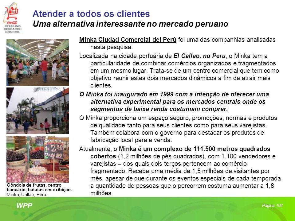 Atender a todos os clientes Uma alternativa interessante no mercado peruano Minka Ciudad Comercial del Perú foi uma das companhias analisadas nesta pe
