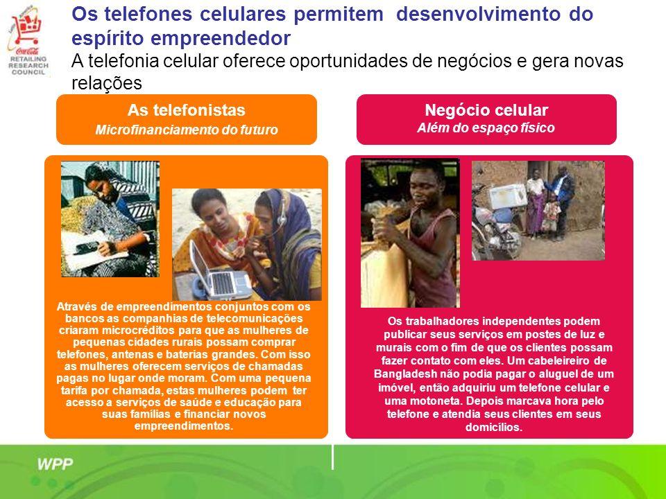 As telefonistas Microfinanciamento do futuro Negócio celular Além do espaço físico Os trabalhadores independentes podem publicar seus serviços em post