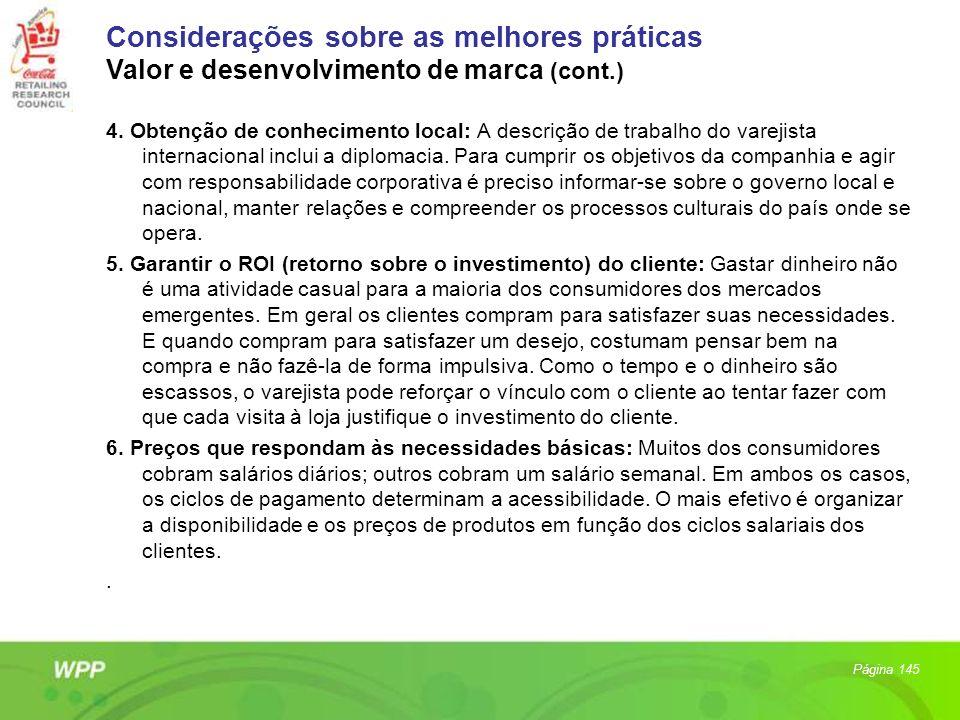 4. Obtenção de conhecimento local: A descrição de trabalho do varejista internacional inclui a diplomacia. Para cumprir os objetivos da companhia e ag