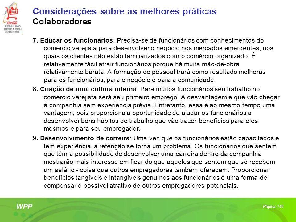 Considerações sobre as melhores práticas Colaboradores 7. Educar os funcionários: Precisa-se de funcionários com conhecimentos do comércio varejista p