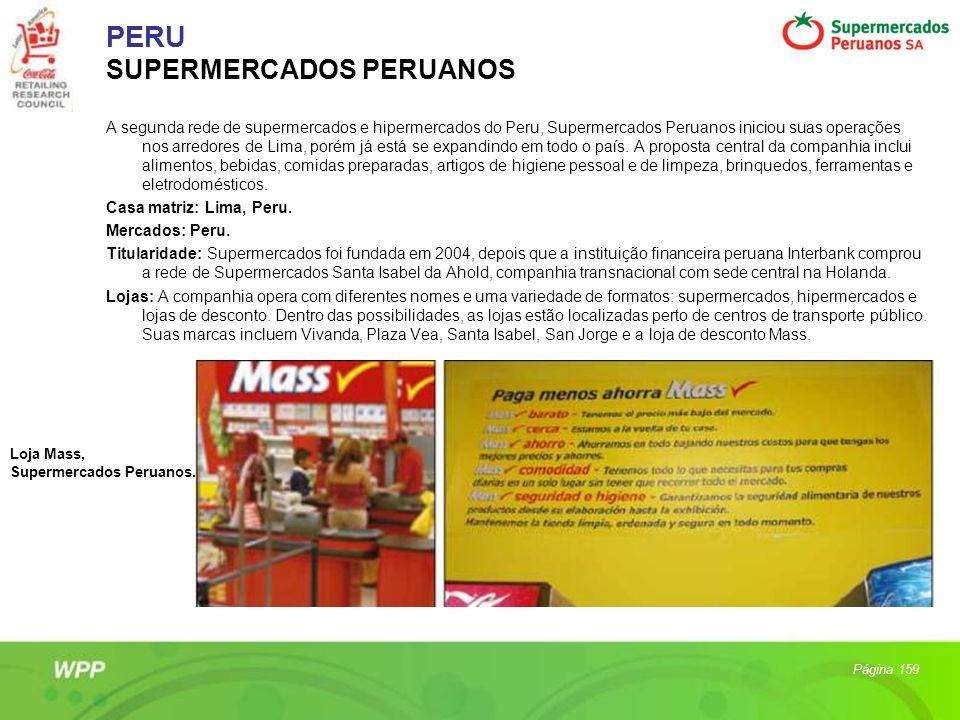 PERU SUPERMERCADOS PERUANOS A segunda rede de supermercados e hipermercados do Peru, Supermercados Peruanos iniciou suas operações nos arredores de Li