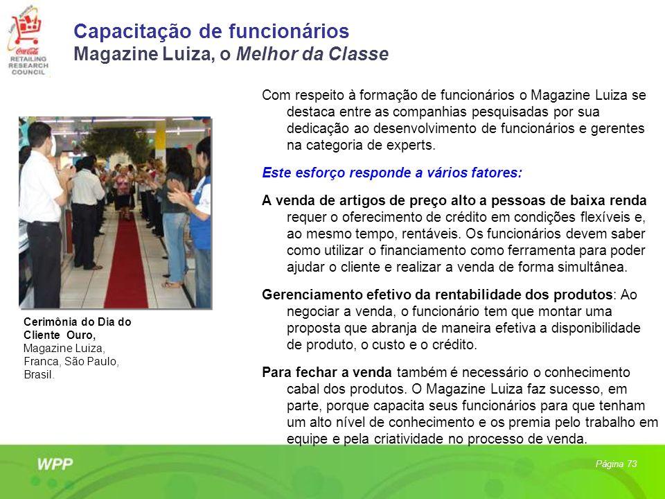 Capacitação de funcionários Magazine Luiza, o Melhor da Classe Com respeito à formação de funcionários o Magazine Luiza se destaca entre as companhias
