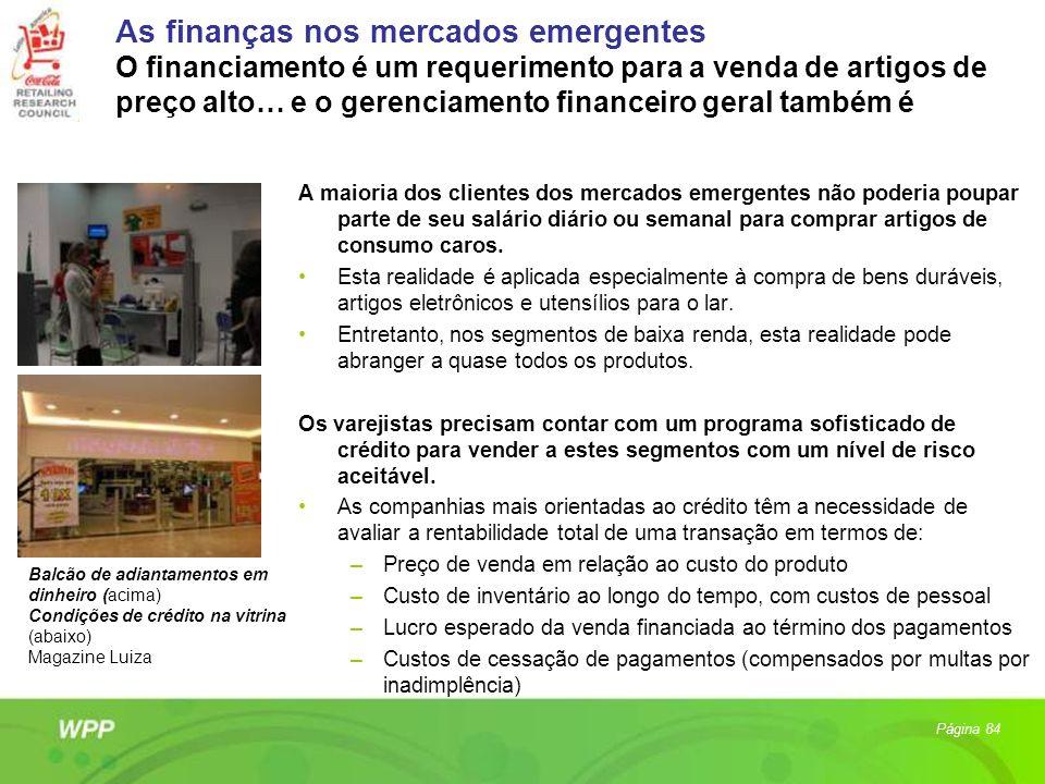 As finanças nos mercados emergentes O financiamento é um requerimento para a venda de artigos de preço alto… e o gerenciamento financeiro geral também