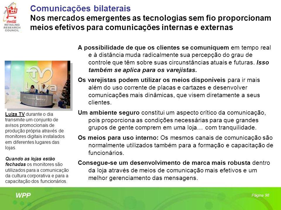 Comunicações bilaterais Nos mercados emergentes as tecnologias sem fio proporcionam meios efetivos para comunicações internas e externas A possibilida