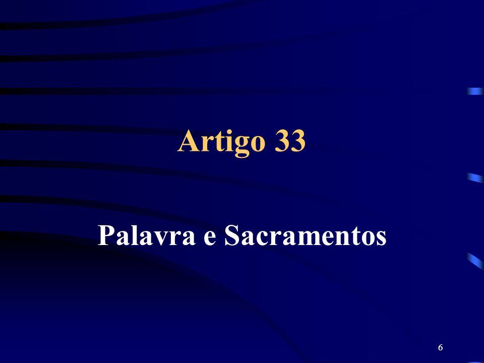 6 Artigo 33 Palavra e Sacramentos