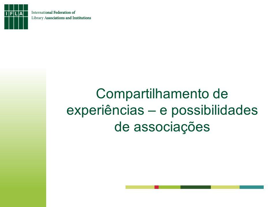 Compartilhamento de experiências – e possibilidades de associações
