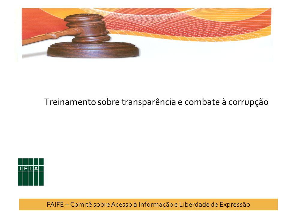 Treinamento sobre transparência e combate à corrupção FAIFE – Comitê sobre Acesso à Informação e Liberdade de Expressão