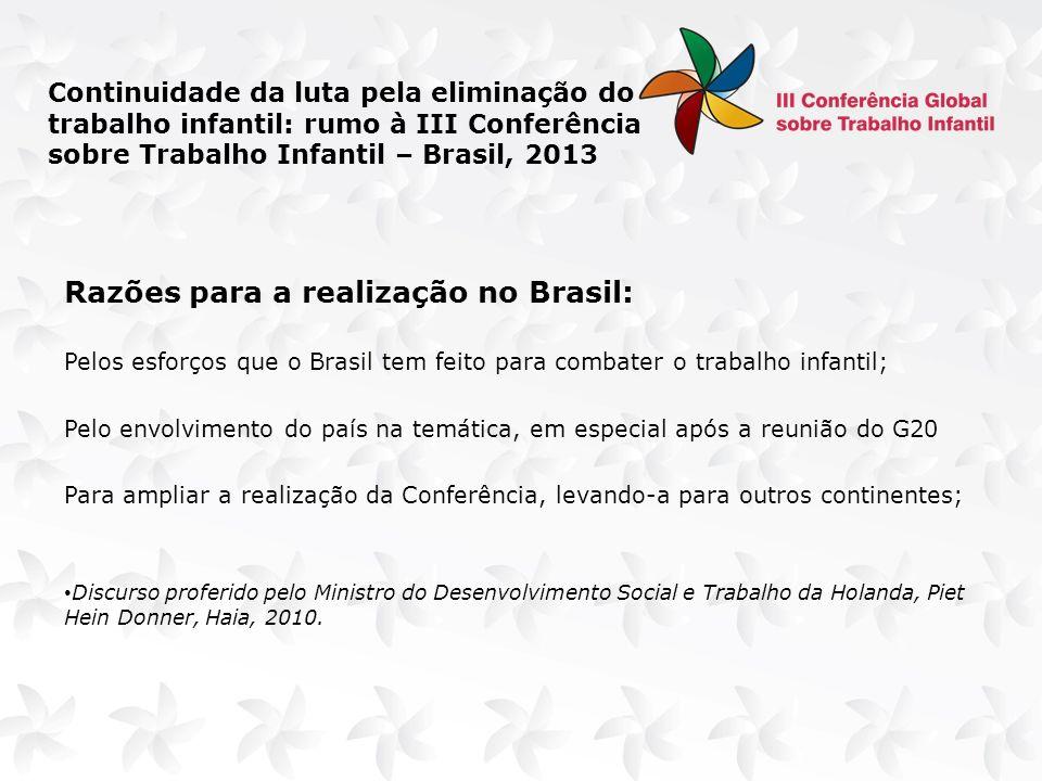 Decreto Estruturação da III CGTI Local da Conferência: Brasília - DF Data: outubro de 2013 Proposta de data: 08 a 10 de outubro de 2013 Tema: Estratégias para Acelerar o Ritmo da Erradicação das Piores Formas de Trabalho Infantil