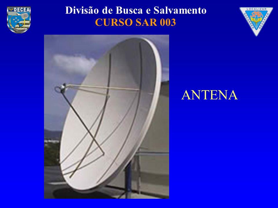 Divisão de Busca e Salvamento CURSO SAR 003 ANTENA