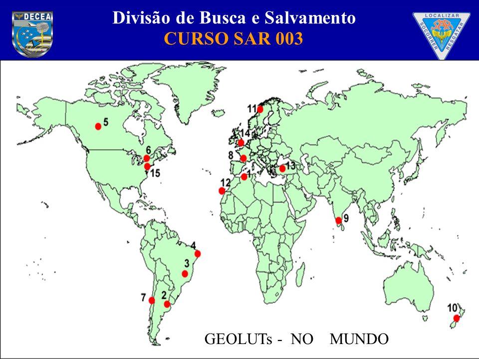Divisão de Busca e Salvamento CURSO SAR 003 GEOLUTs - NO MUNDO