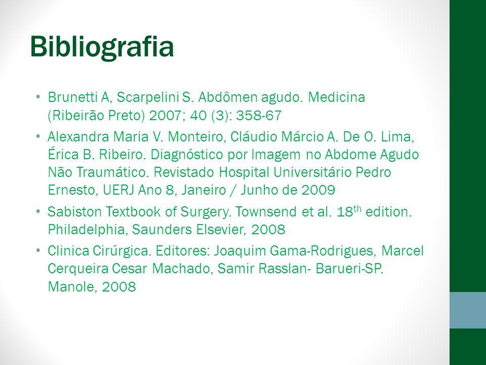 Bibliografia Brunetti A, Scarpelini S.Abdômen agudo.