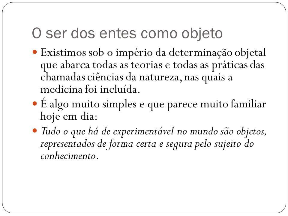 O não-humano da doença O que há de essencialmente equivocado com a determinação objetal da doença.