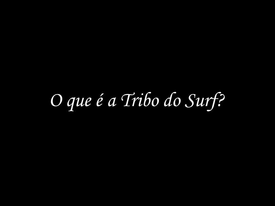 O que é a Tribo do Surf?