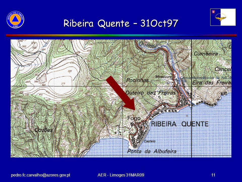 pedro.fc.carvalho@azores.gov.ptAER - Limoges 31MAR0911 Ribeira Quente – 31Oct97