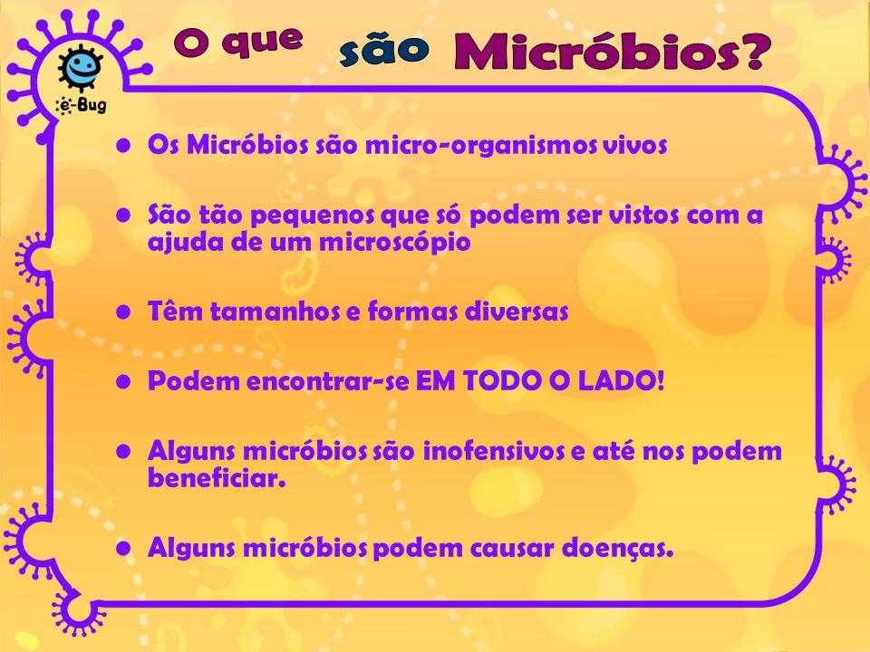 Os Micróbios são micro-organismos vivos São tão pequenos que só podem ser vistos com a ajuda de um microscópio Têm tamanhos e formas diversas Podem en