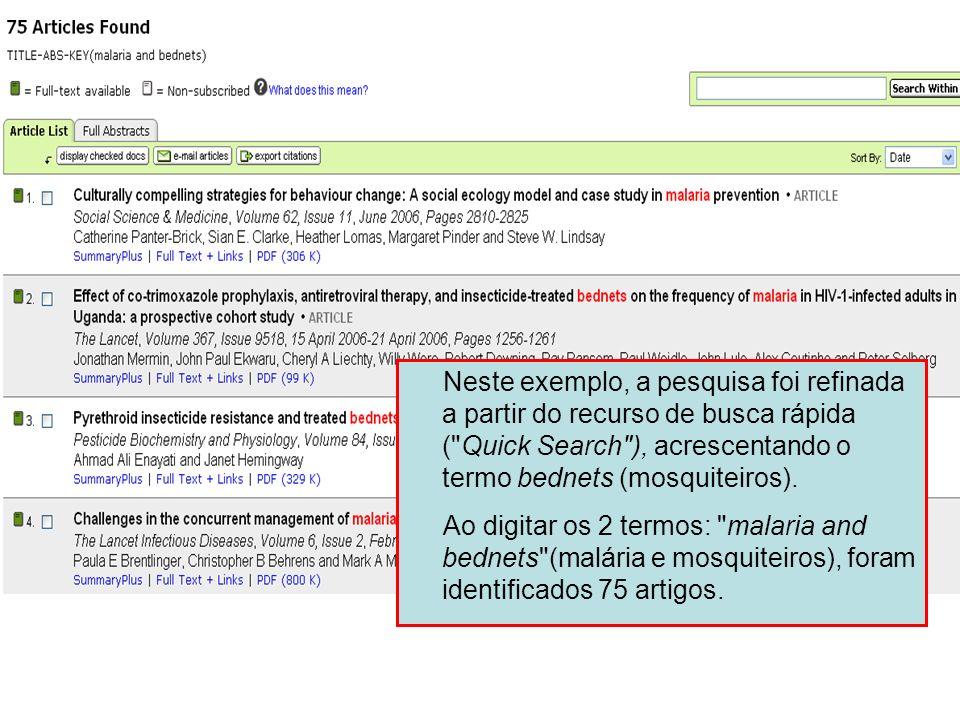 Science Direct 13 Neste exemplo, a pesquisa foi refinada a partir do recurso de busca rápida (