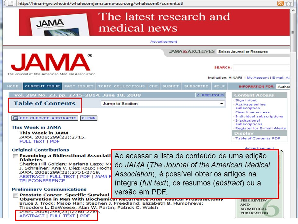 Ao acessar a lista de conteúdo de uma edição do JAMA (The Journal of the American Medical Association), é possível obter os artigos na íntegra (full t