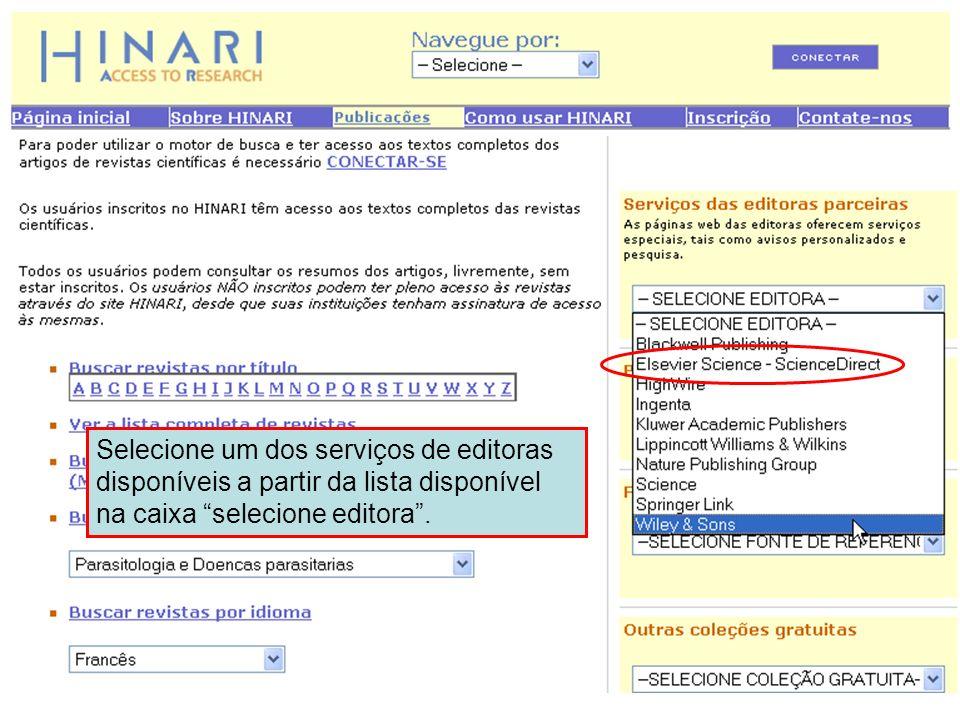 Selecionando o serviço de uma editora parceira 1 Selecione um dos serviços de editoras disponíveis a partir da lista disponível na caixa selecione edi