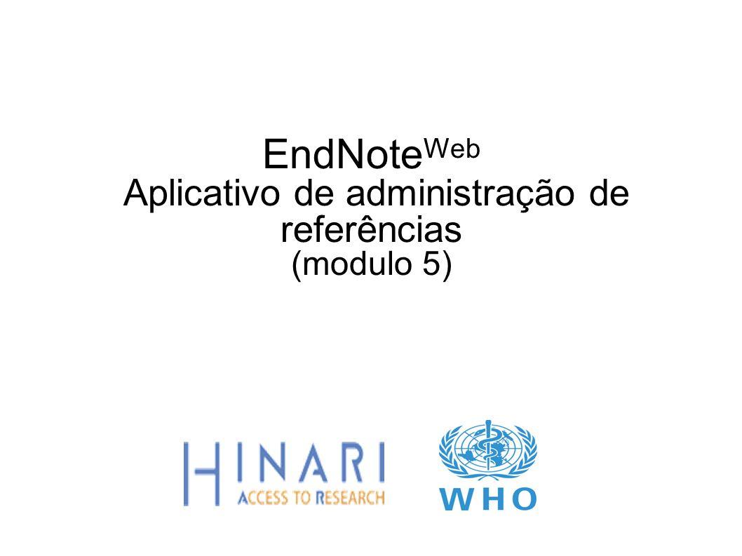 EndNote Web Aplicativo de administração de referências (modulo 5)