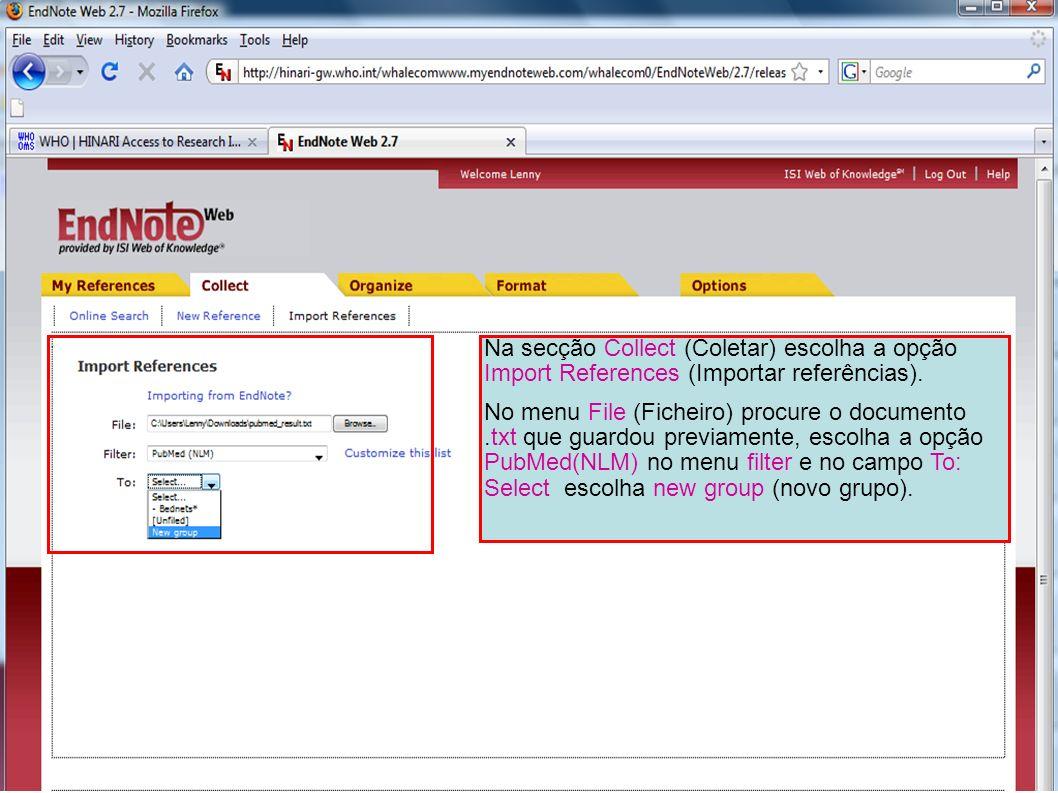Na secção Collect (Coletar) escolha a opção Import References (Importar referências). No menu File (Ficheiro) procure o documento.txt que guardou prev