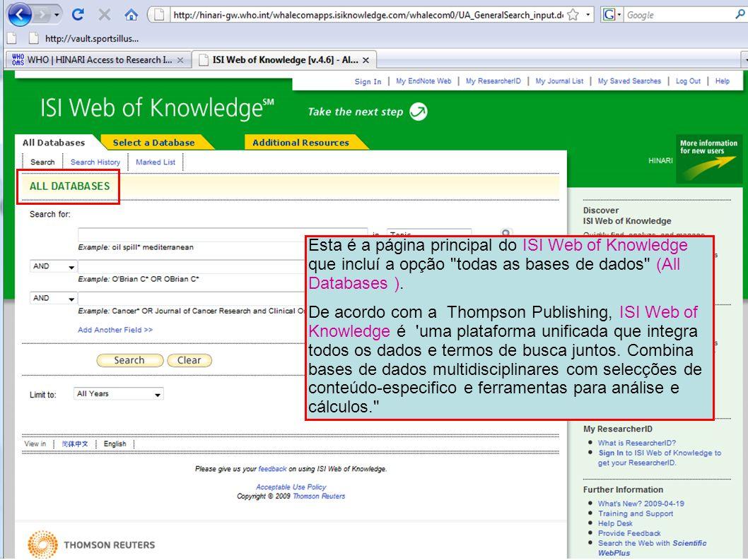 Esta é a página principal do ISI Web of Knowledge que incluí a opção