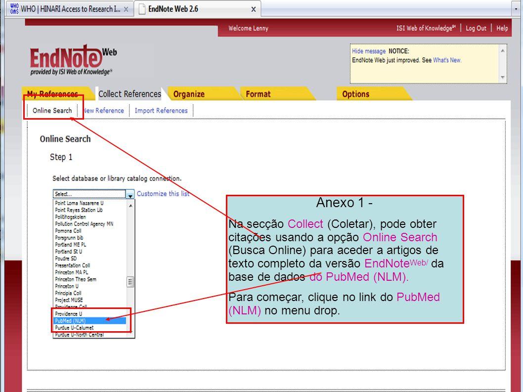 Anexo 1 - Na secção Collect (Coletar), pode obter citações usando a opção Online Search (Busca Online) para aceder a artigos de texto completo da vers