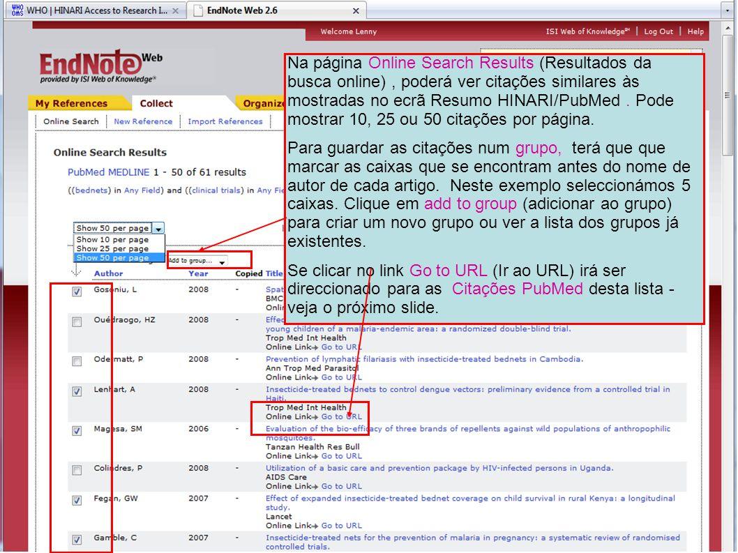 Na página Online Search Results (Resultados da busca online), poderá ver citações similares às mostradas no ecrã Resumo HINARI/PubMed. Pode mostrar 10