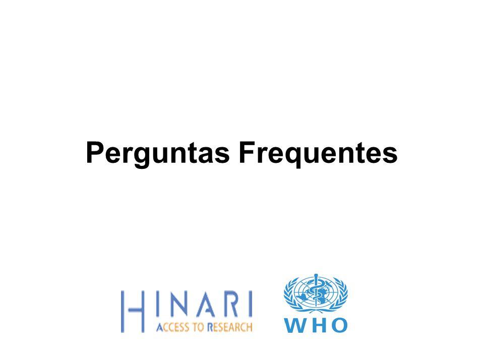 Esta apresentação contém algumas respostas a perguntas comuns sobre como usar o HINARI Para perguntas frequentes sobre elegibilidade e registro, por favor acesse: http://www.who.int/hinari/faq/en/ http://www.who.int/hinari/faq/en/