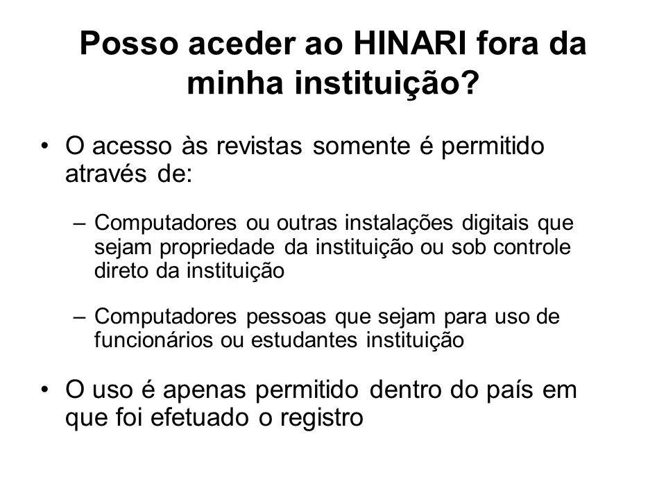 Posso aceder ao HINARI fora da minha instituição.
