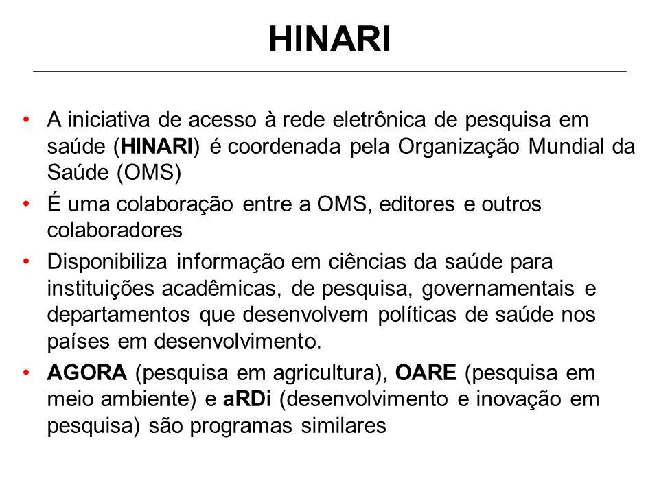 Distribuição de documentos: não é permitido distribuir documentos obtidos através do HINARI para nenhum outro indivíduo ou organização fora da instituição.