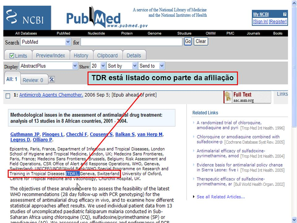 Limit to Fields in PubMed TDR está listado como parte da afiliação