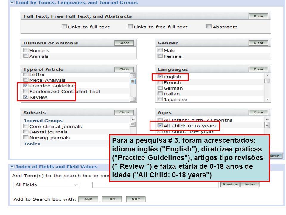 Para a pesquisa # 3, foram acrescentados: idioma inglês (