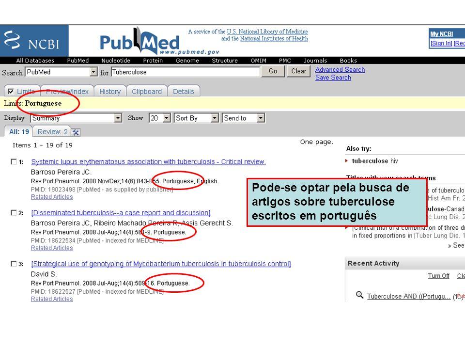 Pode-se optar pela busca de artigos sobre tuberculose escritos em português