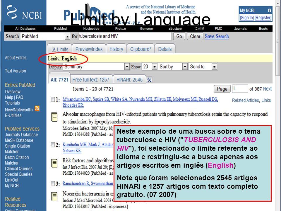 Limit by Language Neste exemplo de uma busca sobre o tema tuberculose e HIV (