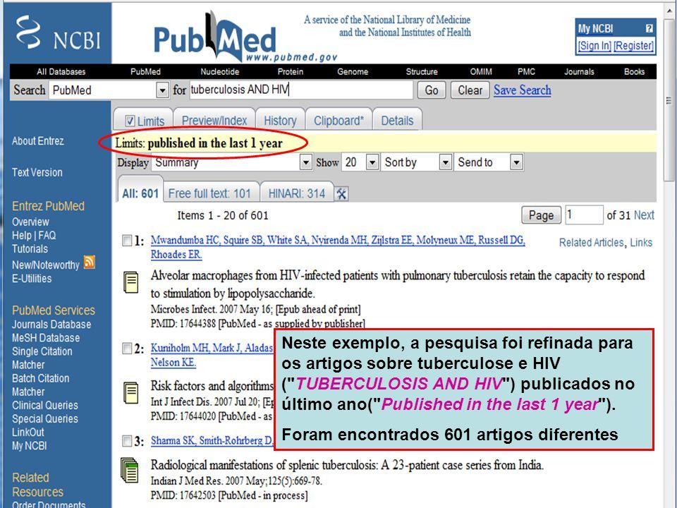 Limit by Publication Date Neste exemplo, a pesquisa foi refinada para os artigos sobre tuberculose e HIV (