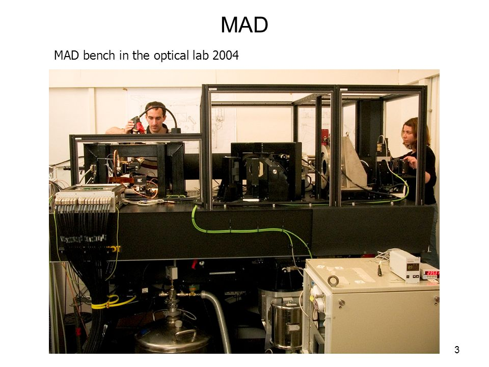 3 MAD MAD bench in the optical lab 2004