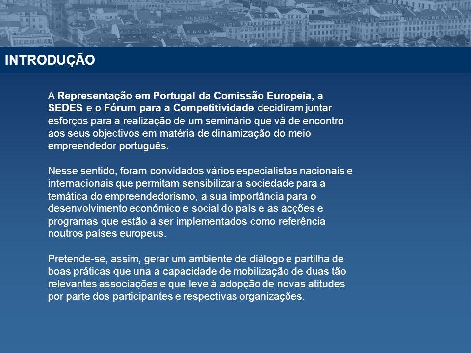 A Representação em Portugal da Comissão Europeia, a SEDES e o Fórum para a Competitividade decidiram juntar esforços para a realização de um seminário