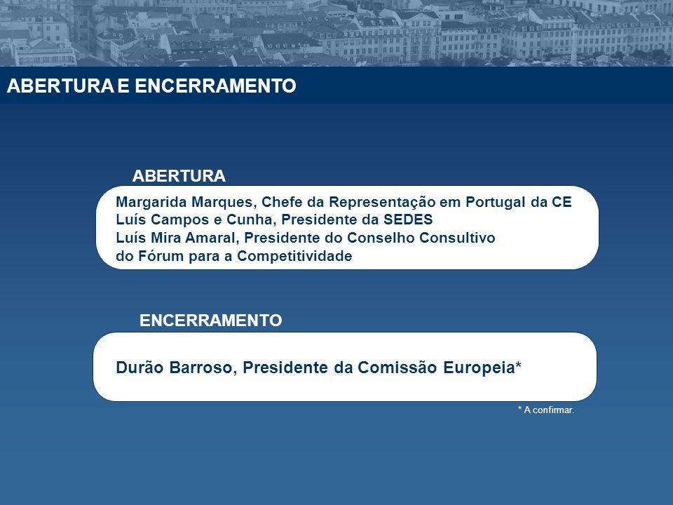 Margarida Marques, Chefe da Representação em Portugal da CE Luís Campos e Cunha, Presidente da SEDES Luís Mira Amaral, Presidente do Conselho Consulti