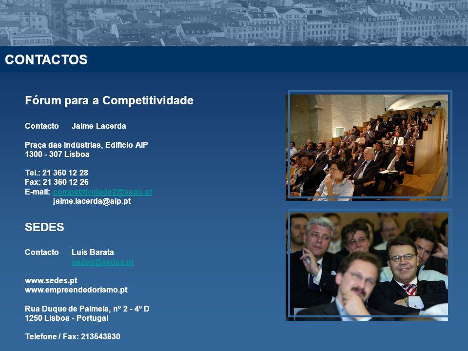 Fórum para a Competitividade ContactoJaime Lacerda Praça das Indústrias, Edifício AIP 1300 - 307 Lisboa Tel.: 21 360 12 28 Fax: 21 360 12 26 E-mail: c