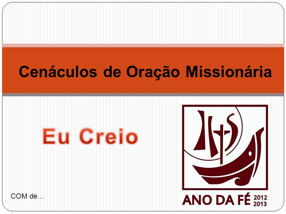 Introdução AN – Caríssimos amigos, o tema dos Cenáculos de Oração Missionária para este ano é a fé e as suas exigências.