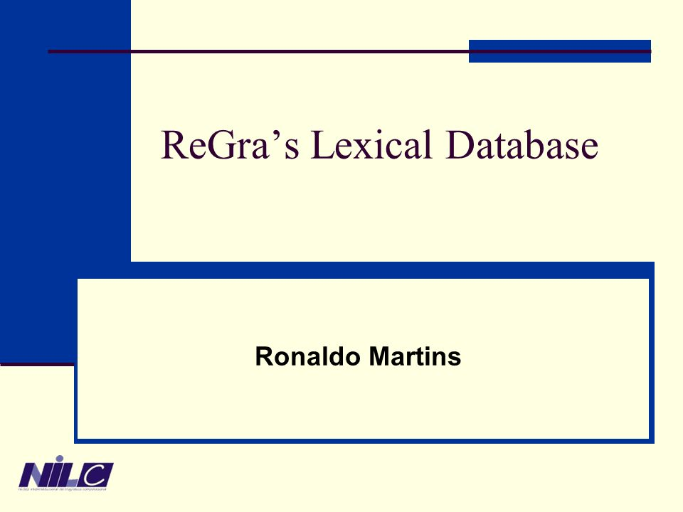 ReGras Lexical Database Ronaldo Martins