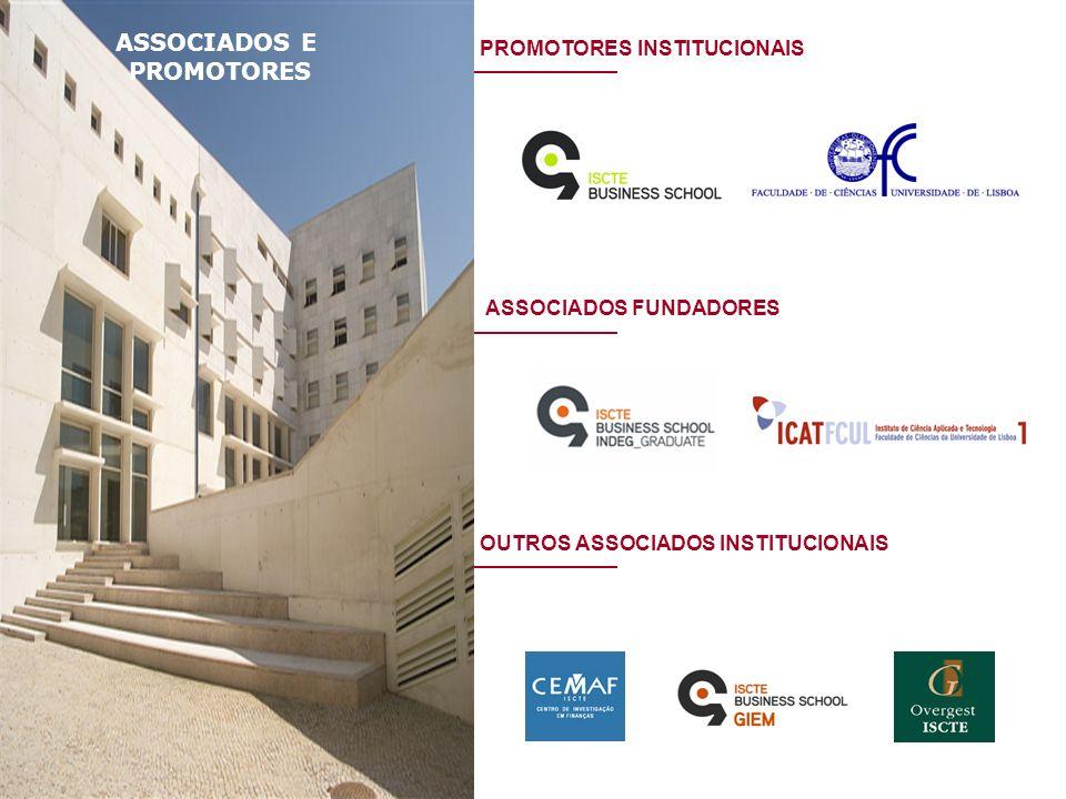 ASSOCIADOS FUNDADORES PROMOTORES INSTITUCIONAIS OUTROS ASSOCIADOS INSTITUCIONAIS ASSOCIADOS E PROMOTORES