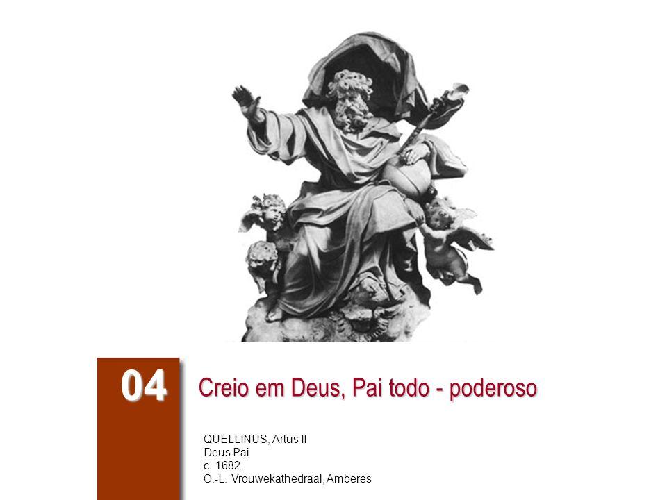 Creio em Deus, Pai todo - poderoso 04 QUELLINUS, Artus II Deus Pai c.