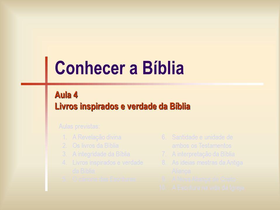 10/13 Veracidade e inerrância bíblicas Na Bíblia, em que sentido se pode e deve falar da «verdade».
