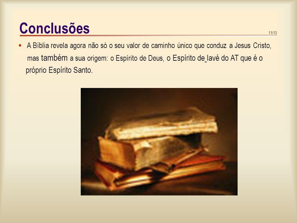 10/13 Veracidade e inerrância bíblicas Na Bíblia, em que sentido se pode e deve falar da «verdade»? Durante o século XIX, com o progresso das ciências