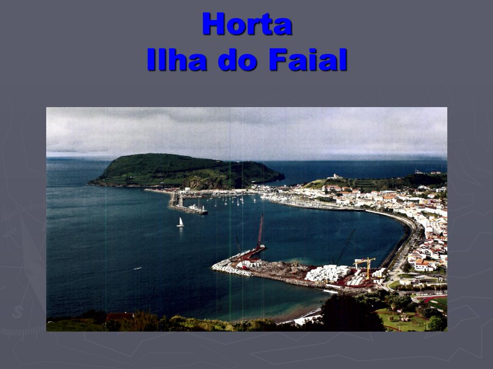 Horta Ilha do Faial