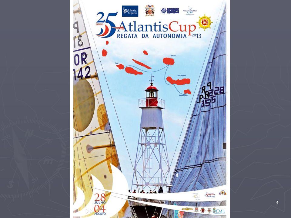 EVENTOS LIS – VPT: Cruzeiro em companhia; LIS – VPT: Cruzeiro em companhia; VPT – PDL – AGH – HRT: Atlantis Cup; VPT – PDL – AGH – HRT: Atlantis Cup; HRT – PVT – LIS: Cruzeiro em companhia; HRT – PVT – LIS: Cruzeiro em companhia; 5