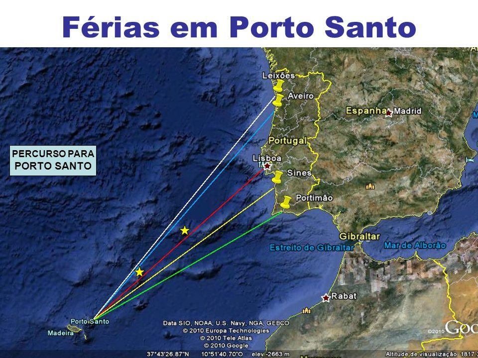 4 Férias em Porto Santo PERCURSO PARA PORTO SANTO