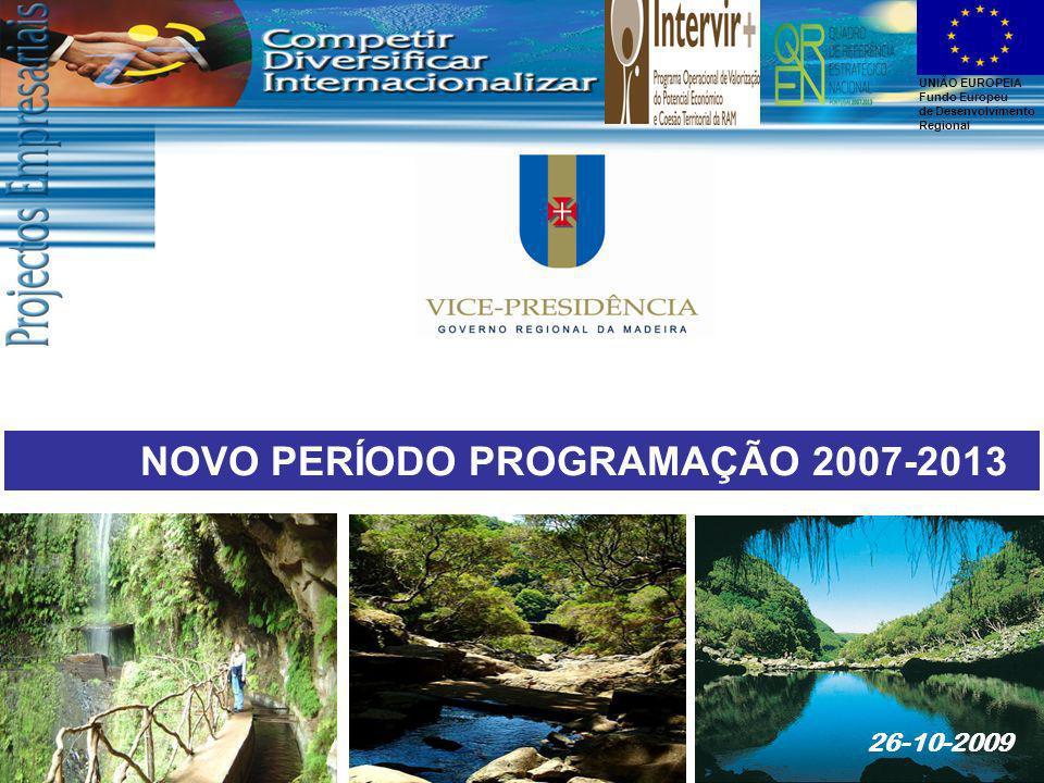 UNIÃO EUROPEIA Fundo Europeu de Desenvolvimento Regional O Quadro Institucional para a execução dos instrumentos de apoio co-financiados pelos fundos comunitários é o estabelecido no Programa Operacional de Valorização do Potencial Económico e Coesão Territorial da Região Autónoma da Madeira.