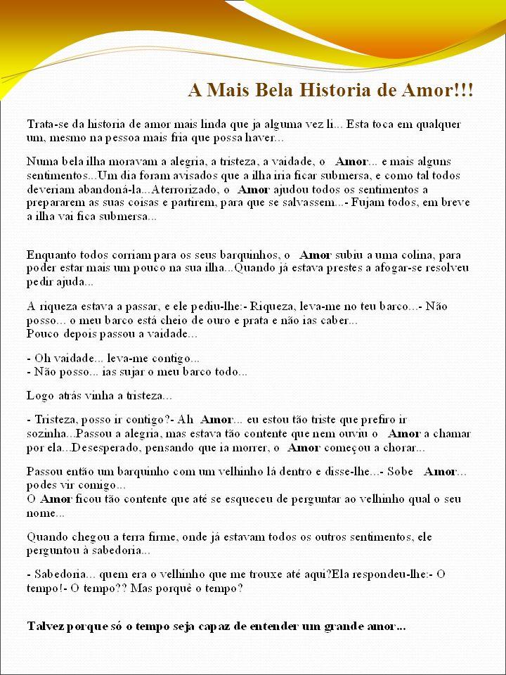 A Mais Bela Historia de Amor!!!